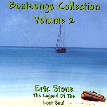 Boatsongs #2/The Legend of the Lost Soul