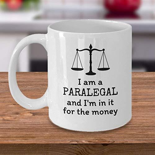 N\A Paralegal Geschenke Ich Bin EIN Paralegal und ich 39m Darin für das Geld Lustige Anwaltskanzlei Rechtsarbeit Geschenk Anwaltskanzlei Rechtsassistent Rechtsanwalt Becher