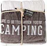Pavilion Gift Company Life is Better When You're Camping-Gray & White Super Soft 50 x 60 Inch Striped Throw Embroidered Text 50' x 60' Royal Plush Blanket, Grey