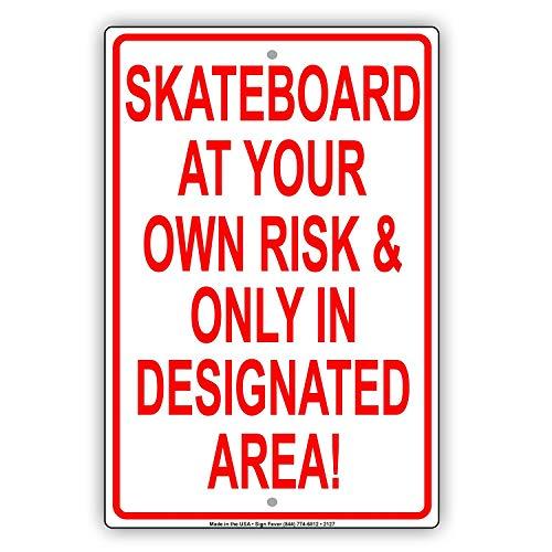 Odeletqweenry Metal Sign Skateboard op uw eigen risico & alleen in aangewezen gebied! Beperking Voorzichtigheid Waarschuwing Kennisgeving Aluminium Metalen bord Plaat(7