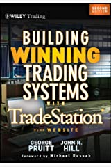 Building Winning Trading Systems with Tradestation (Wiley Trading Book 542) Kindle Edition