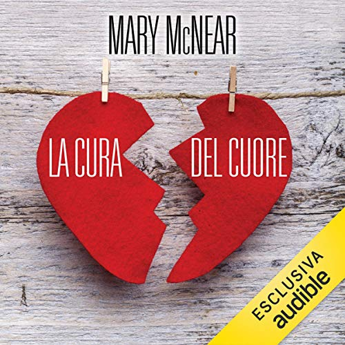 La cura del cuore audiobook cover art