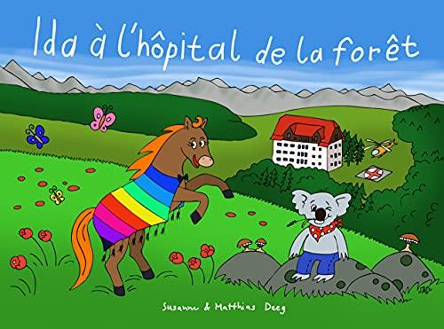 Couverture du livre Ida à l'hôpital de la forêt
