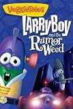 VeggieTales: LarryBoy and the Rumor Weed