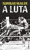 A luta (Portuguese Edition)
