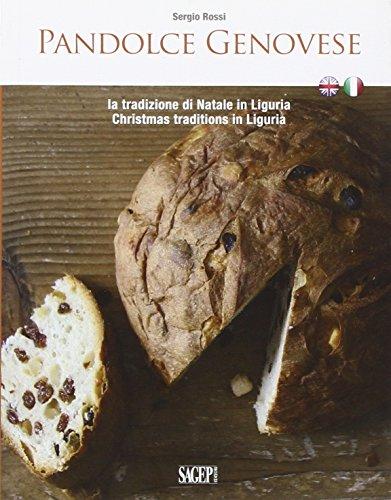 Pandolce genovese. La tradizione di Natale in Liguria