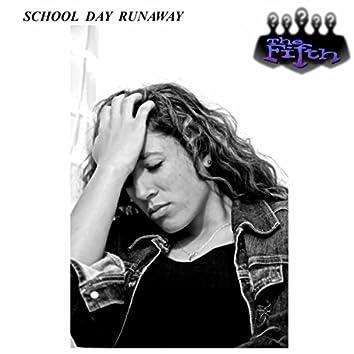 School Day Runaway