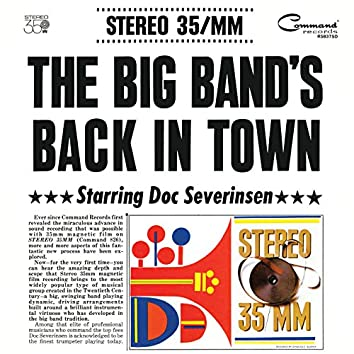 The Big Band's Back In Town