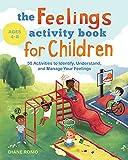 The Feelings Activity Book for Children: 50...