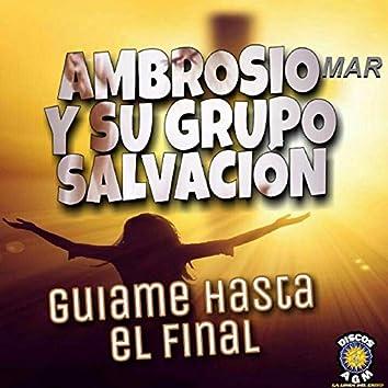 Guiame Hasta El Final