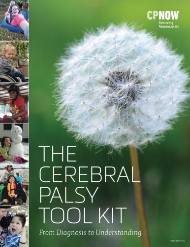 The Cerebral Palsy Tool Kit: From Diagnosis to Understanding