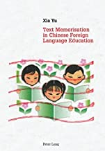 Text Memorisation in Chinese Foreign Language Education