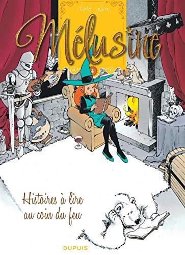 Mélusine - tome 4 - HISTOIRES A LIRE AU COIN DU FEU réédition