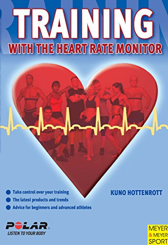 Training with the Heart Rate Monitor (English Edition)