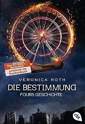 Die Bestiung Fours Geschichte Die BestiungReihe Band 4Veronica Roth