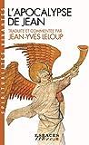 L'Apocalypse de Jean - Traduite et commentée par Jean-Yves Leloup