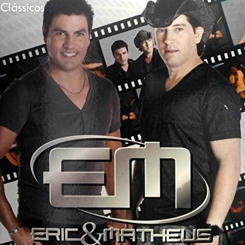 Eric & Matheus