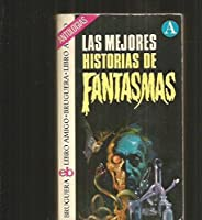 Las mejores historias de fantasmas 8402026400 Book Cover