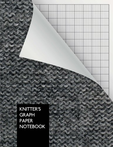 Knitter's Graph Paper Notebook: Knitting Graph Paper Journal   4:5 Ratio   100 pages   Letter Format 8.5'x11'