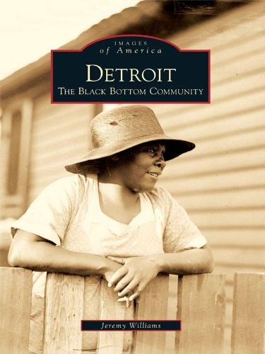 Detroit: The Black Bottom Community (Images of America)