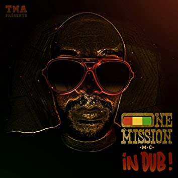 One Mission in Dub