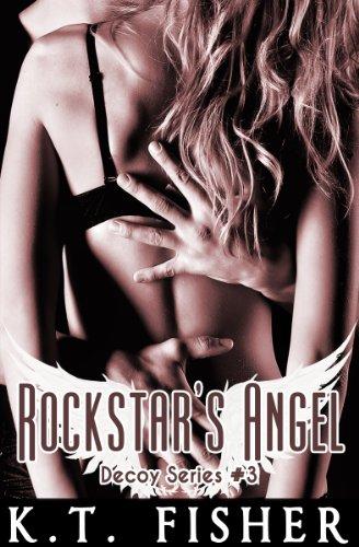 Rockstar's Angel (Decoy #3): Decoy #3 (Decoy Series) (English Edition)