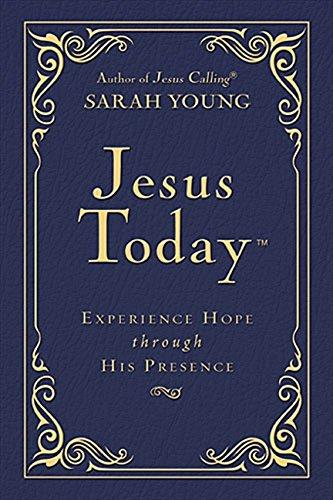 今日耶稣-精装版:透过他的同在体验希望