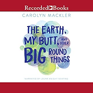 The Earth, My Butt and Other Big Round Things (15th Anniversary Edition) audiobook cover art