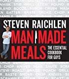 Man Made Meals: The Essential Cookbook for Guys (English Edition)...