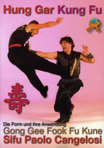 Hung Gar Kung Fu - Gong Gee Fook Fu Kune