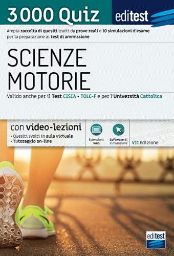 Test ammissione Scienze motorie 2021: raccolta di 3.000 quiz. Con video-lezioni e simulatore in omaggio