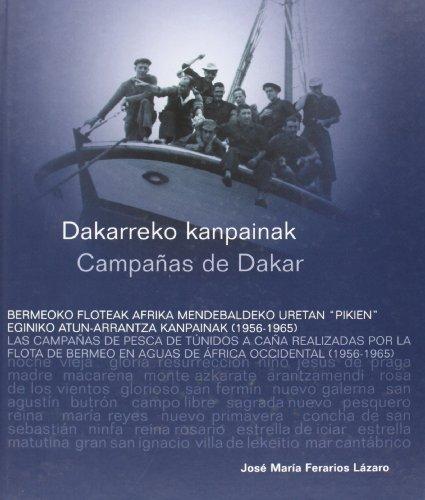 Campañas De Dakar. Las Campañas De Pesca De Tunidos A Caña Realizadas...