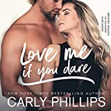 Love Me If You Dare: The Bachelor Blog Series, Book 2