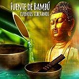 Cuencos Tibetanos con Fuente de Bambú para la Prosperidad