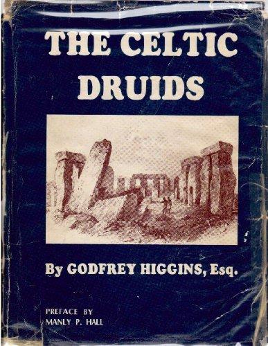 The Celtic Druids by Godfrey Higgins (December 19,1977)
