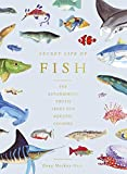 The Secret Life of Fish: The Astonishing Truth about our Aquatic Cousins (English Edition)