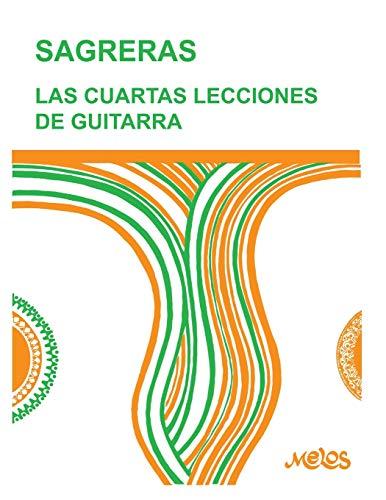 LAS CUARTAS LECCIONES DE GUITARRA: continuación de las...