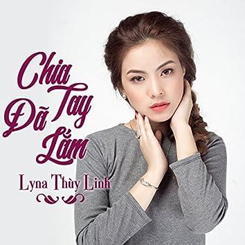 Chia Tay Da Lam