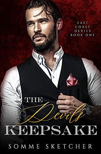 The Devil\'s Keepsake: A Dark Mafia Romance (East Coast Devils Book 1) (English Edition)