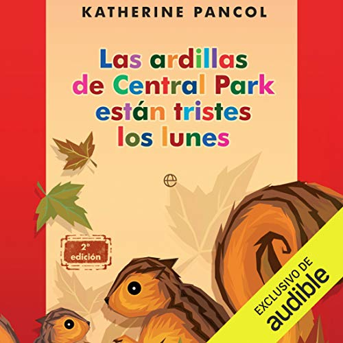Las ardillas de Central Park [The Squirrels of Central Park] cover art