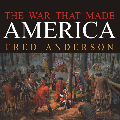 The War That Made America audiobook cover art