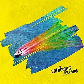 Rainbows & Oceans