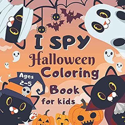 I Spy Halloween Coloring Book for Kids Ages 2-5: From A-Z Guessing Game Fun Workbook Spooky Scary Things, Cute Stuff, Activity Game For Little ... idea original Gift present for Halloween