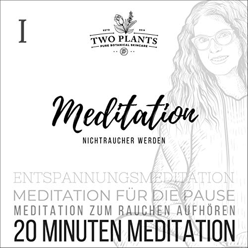 Meditation Nichtraucher werden - 20 Minuten Meditation Titelbild