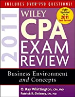 Wiley CPA Exam Review 2011, Business Environment and Concepts (Wiley Cpa Exam Review Business Environment & Concepts)