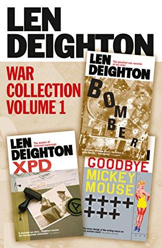 Len Deighton 3-Book War Collection Volume 1: Bomber, XPD, Goodbye Mickey Mouse (English Edition)