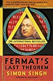 Fermat's Last Theorem: The story of a riddle that confounded the world's greatest minds for 358 years