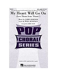 James Horner: My Heart Will Go On (Love Theme From Titanic) - SATB - Partitions