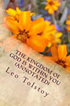 The Kingdom of God Is Within You (Annotated)