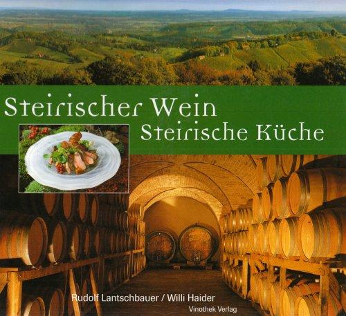 Steirischer Wein - Steirische Küche